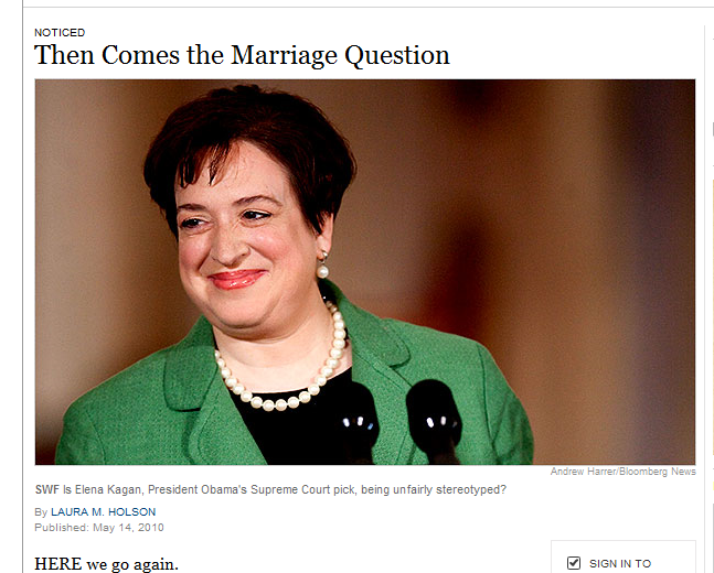 What Is Unmarried Heterosexual Elena Kagan Doing in the Times Styles Section?