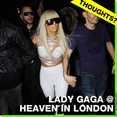 Lady GaGa Goes Gay Bar Hopping in London / Queerty