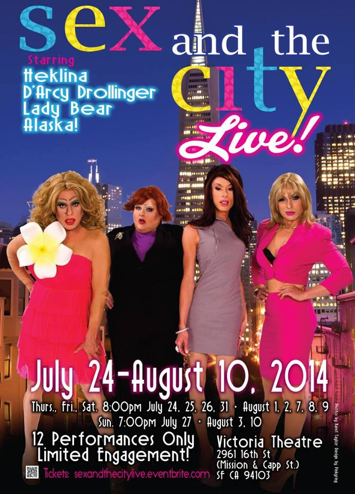 Sex and the City Live Alaska Thunderfuck Heklina San Francisco Poster