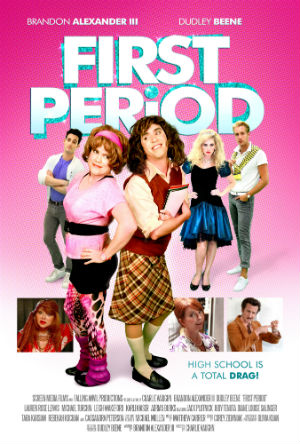 Critically Acclaimed Drag Comedy 'First Period' is Finally Coming to DVD!