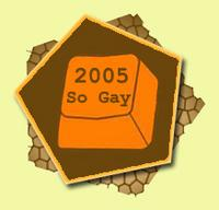 News Stories 2005: So Gay!